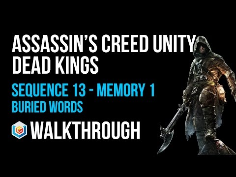 Assassin's Creed Unity Dead Kings Walkthrough Sequence 13 Memory 1 - 100% Synchronization