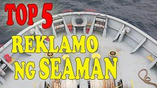 Top 5 na Reklamo ng mga Seaman