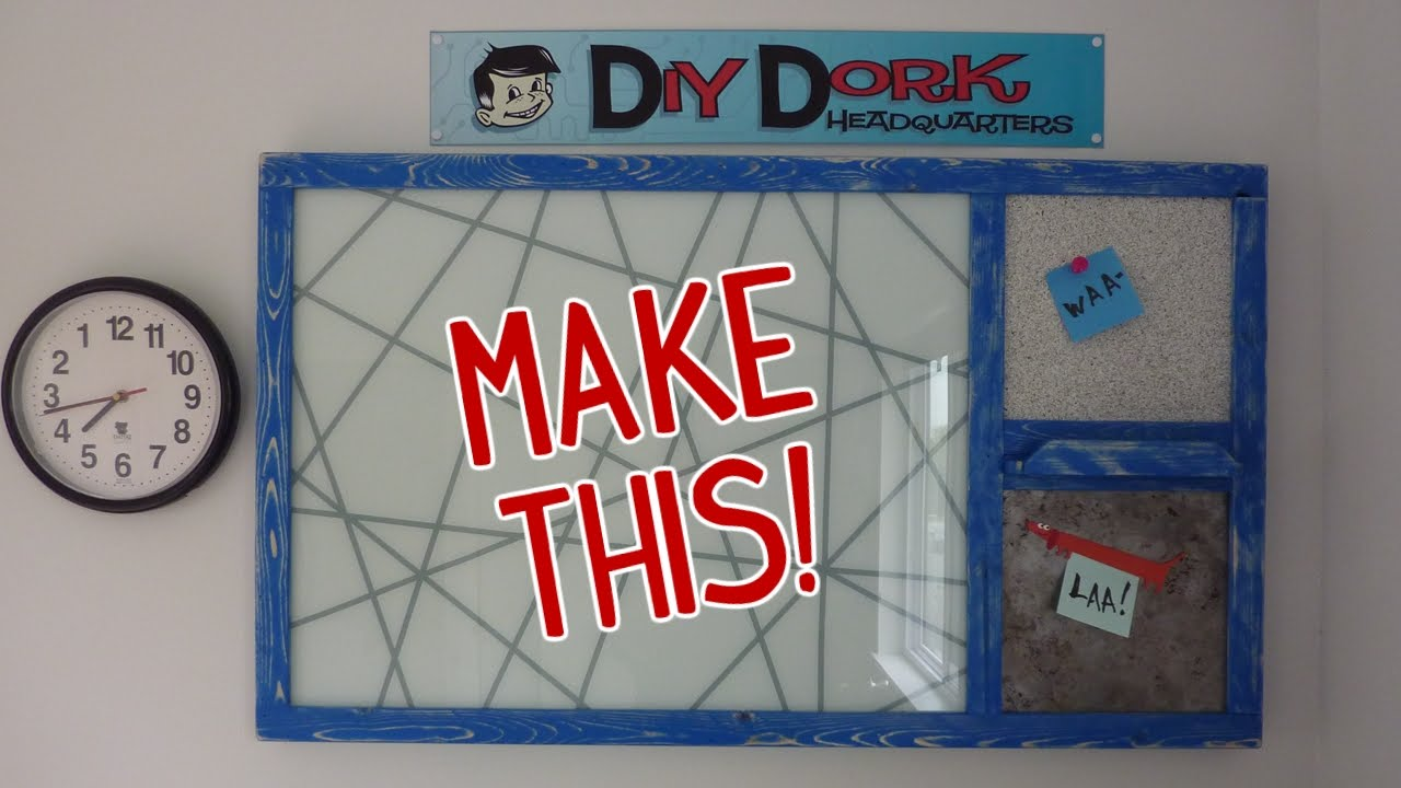 DIY Glass Dry Erase Board Message Center (w/ Cork \u0026 Magnet Boards ...