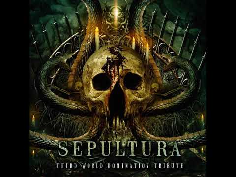 V.A. - Sepultura: Third World Domination Tribute [Full Album]