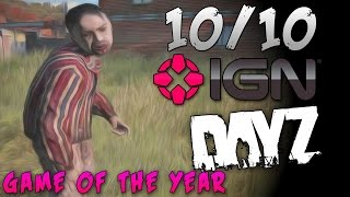 10/10-IGN GAME OF THE YEAR!-DayZ Zombie Survival GLITCHES AND PATIENCE!