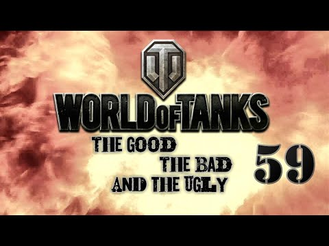 World of Tanks - The Good, The Bad and The Ugly 59