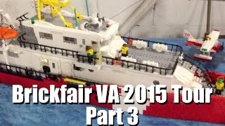 Brickfair VA 2015 Walkthrough Tour Part 3