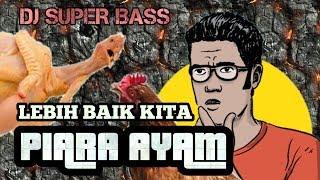 DJ BREAKBEATS BASS | PIARA AYAM | 80 JUTA SEMALAM | MASUK PAK EKO TERBARU