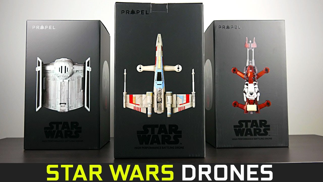 Propel Star Wars Drones Unboxing Amp Overview Youtube