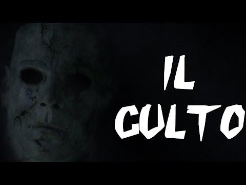Il Culto - Creepypasta [ITA]