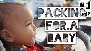 Baby Travel - How to Pack for a Baby