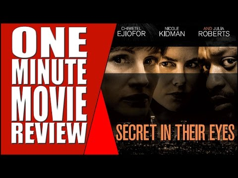 Oscar Winning Foreign Film Remake - Secret In Their Eyes - One Minute Movie Review