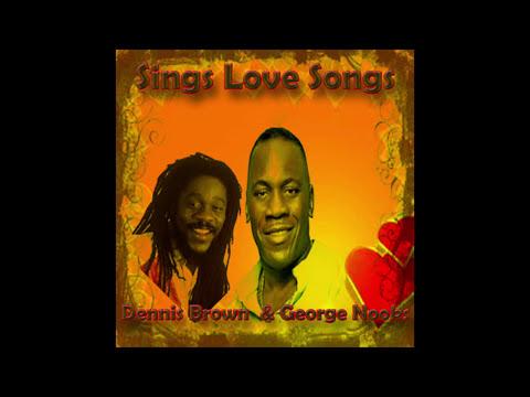 Dennis Brown & George Nooks Sings Love Songs