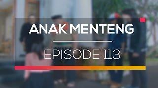 Anak Menteng - Episode 113