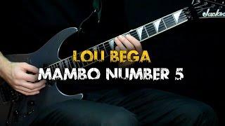 Mambo Number 5 - Lou Bega (Guitar cover)