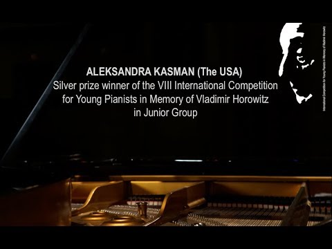 Aleksandra Kasman (The USA) - Silver prize winner of the VIII Horowitz competition in Junior Group