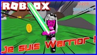 JE SUIS UNE WARRIOR !! | Roblox Saber Simulator