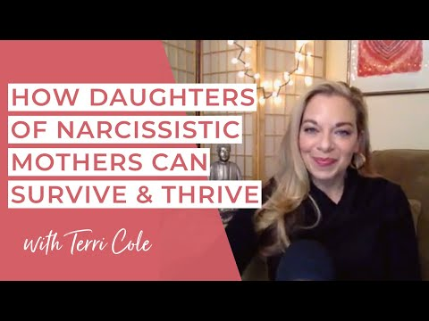 How Daughters of Narcissistic Mothers can Survive and Thrive - Terri Cole - RLR 2017