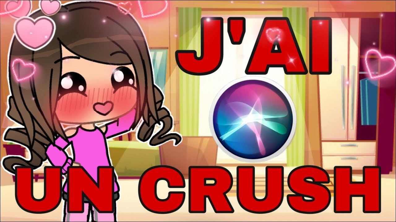 « J'AI UN CRUSH » || GACHA LIFE VOCAL FR || - SWIMLY