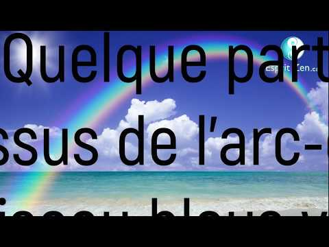 TRADUCTION FRANCAISE SOMEWHERE OVER THE RAINBOW & Ho'oponopono