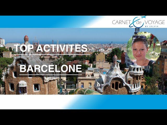 Barcelone - Voyage à Barcelone- Visite de la ville de Barcelone -video carnetdevoyagebysylvia.fr