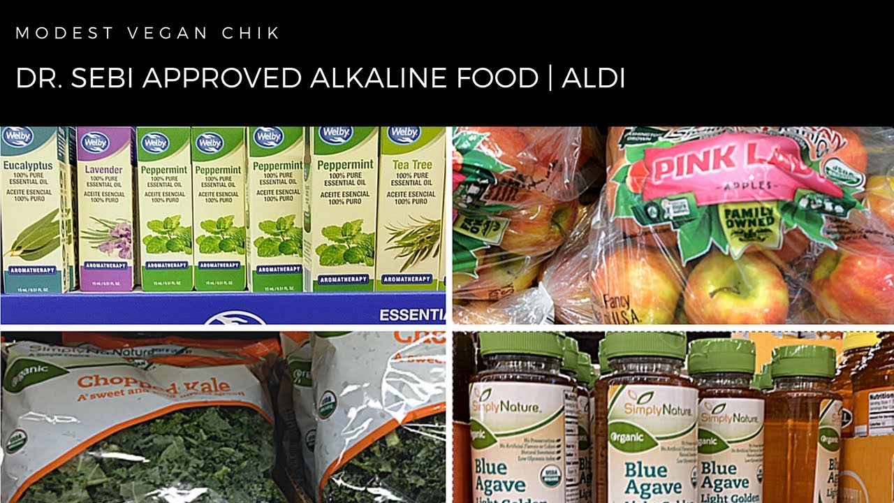 Dr Sebi Approved Alkaline Foods At Aldi Alkaline Vegan