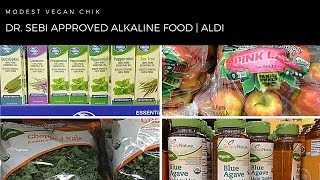 Dr Sebi Approved Alkaline Foods at ALDI | Vegan | Electric Cell Food Grocery Shopping