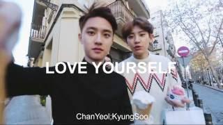 ChanYeol; KyungSoo- Love Yourself [Sub Español+Lyrics]
