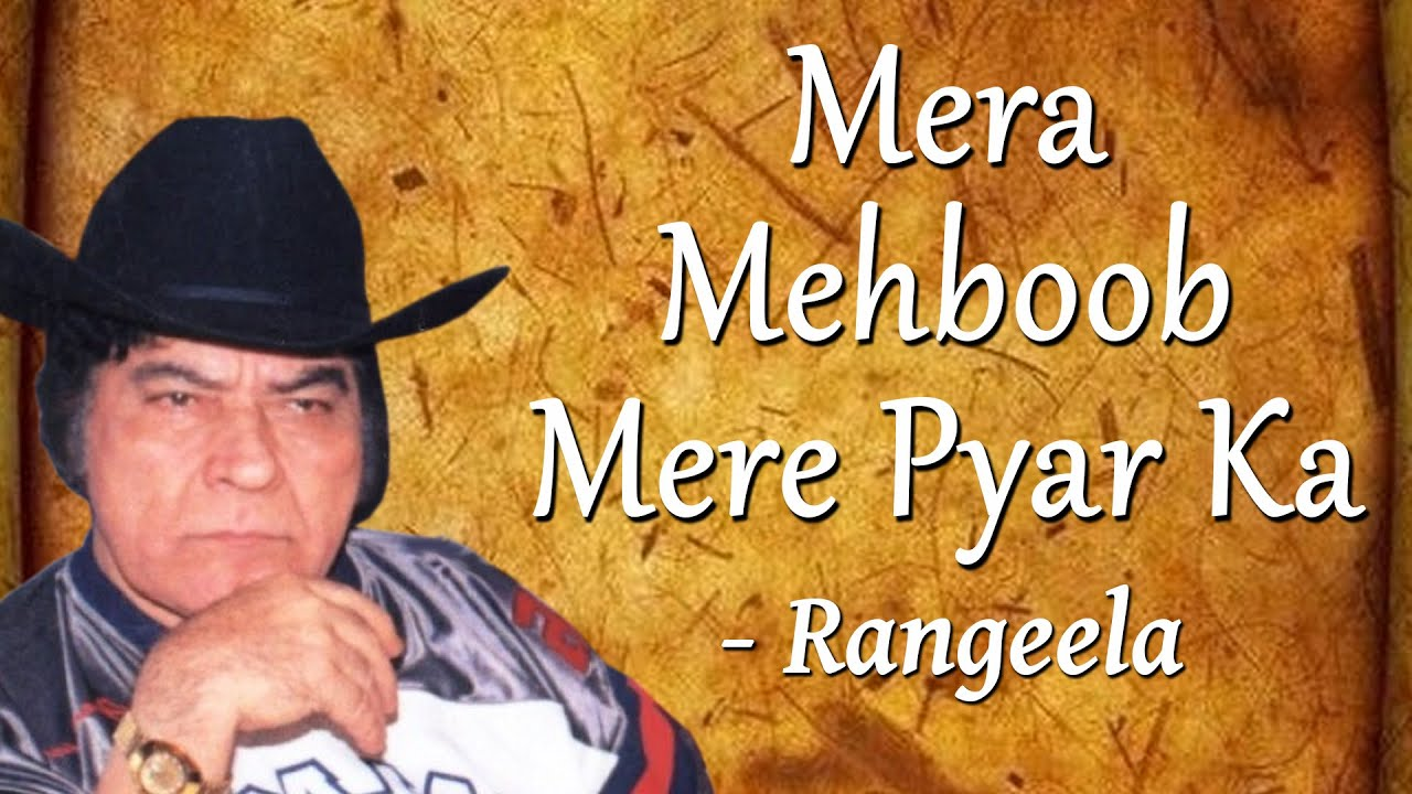 Best Of Rangeela | Mera Mehboob Mere Pyar Ka | Popular Saeed Khan Rangeela Songs