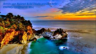 Armin van Buuren & DJ Tiësto present Alibi - Eternity (Original IC Mix)
