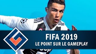 FIFA 19: Un GAMEPLAY à la hauteur ?   GAMEPLAY FR