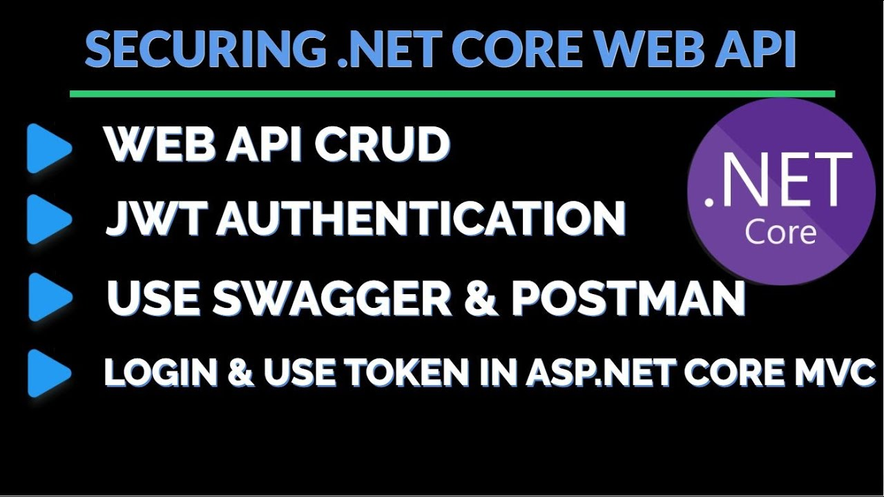 Securing Web API using JWT|WEB API CRUD|Use Swagger|Use Token in .NET Core MVC Application