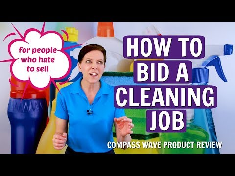 How To Bid A Cleaning Job For People Who Hate To Sell - Compass Wave Product Review