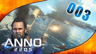 Let's Play ANNO 2205 #003 - Angriff der Orbital Watch [Gameplay   Deutsch]