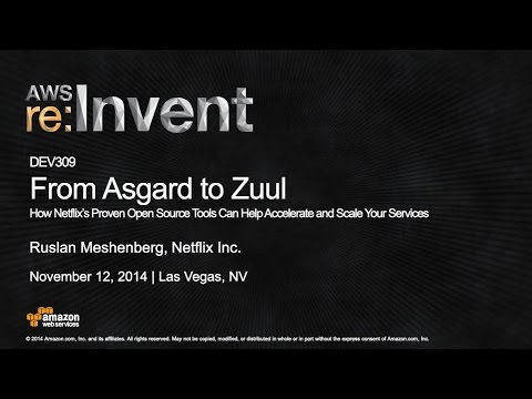 AWS re:Invent 2014   (DEV309) How Netflix' Open Source Tools Help Accelerate & Scale Services