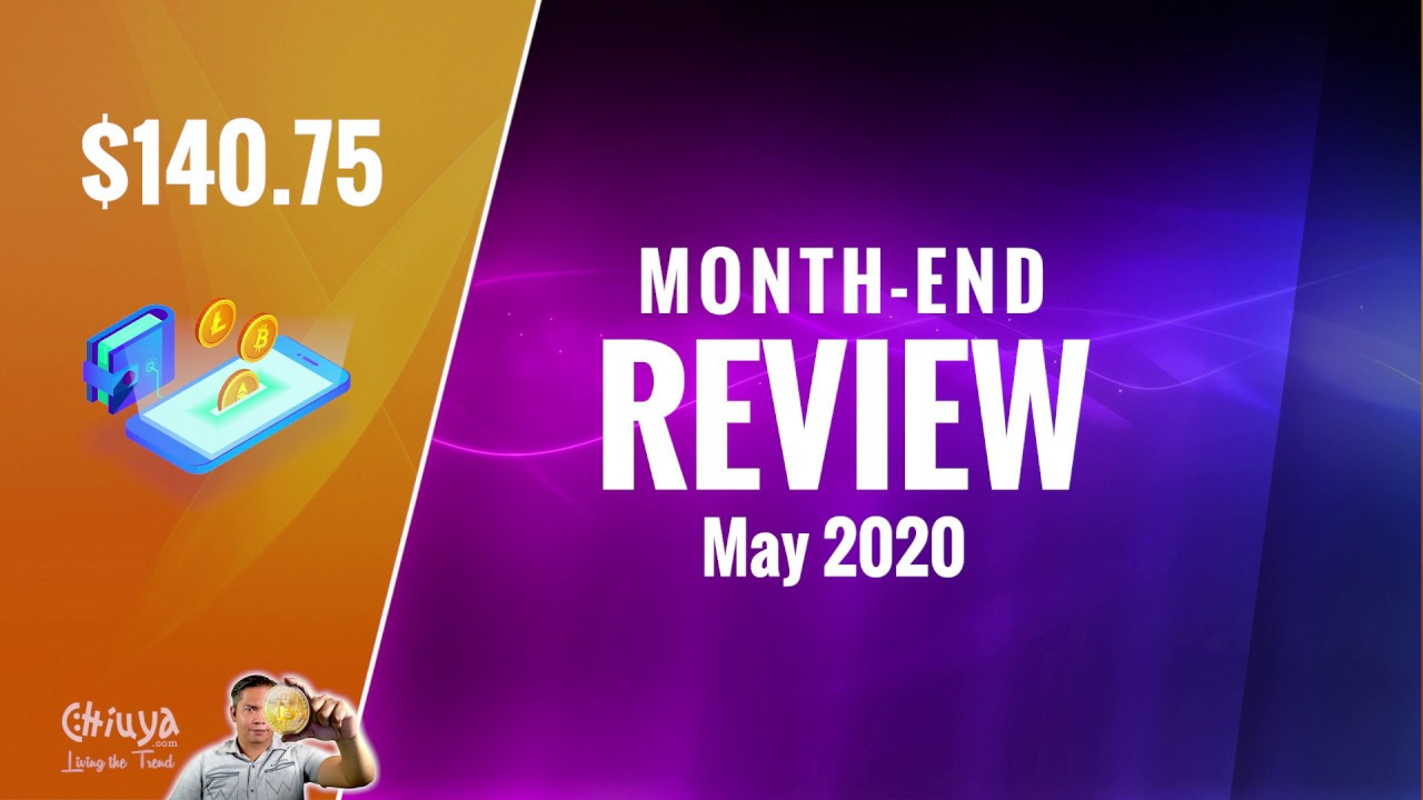 Month End Review - May 2020
