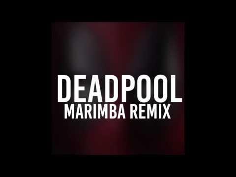 Deadpool (Marimba Remix)