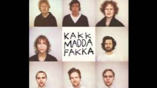 Kakkmaddafakka - Your girl.m4v
