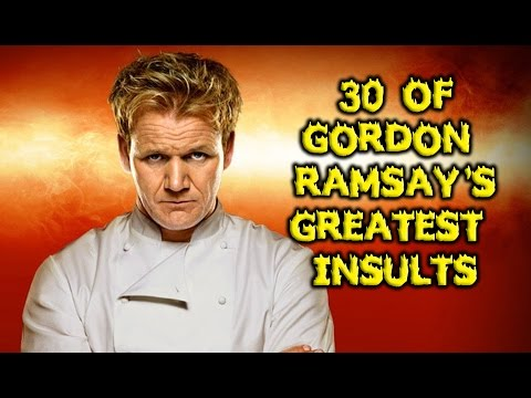 30 Of Gordon Ramsay's Greatest Insults