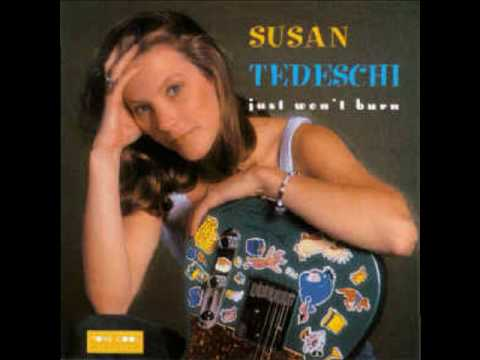 just won't burn susan tedesschi