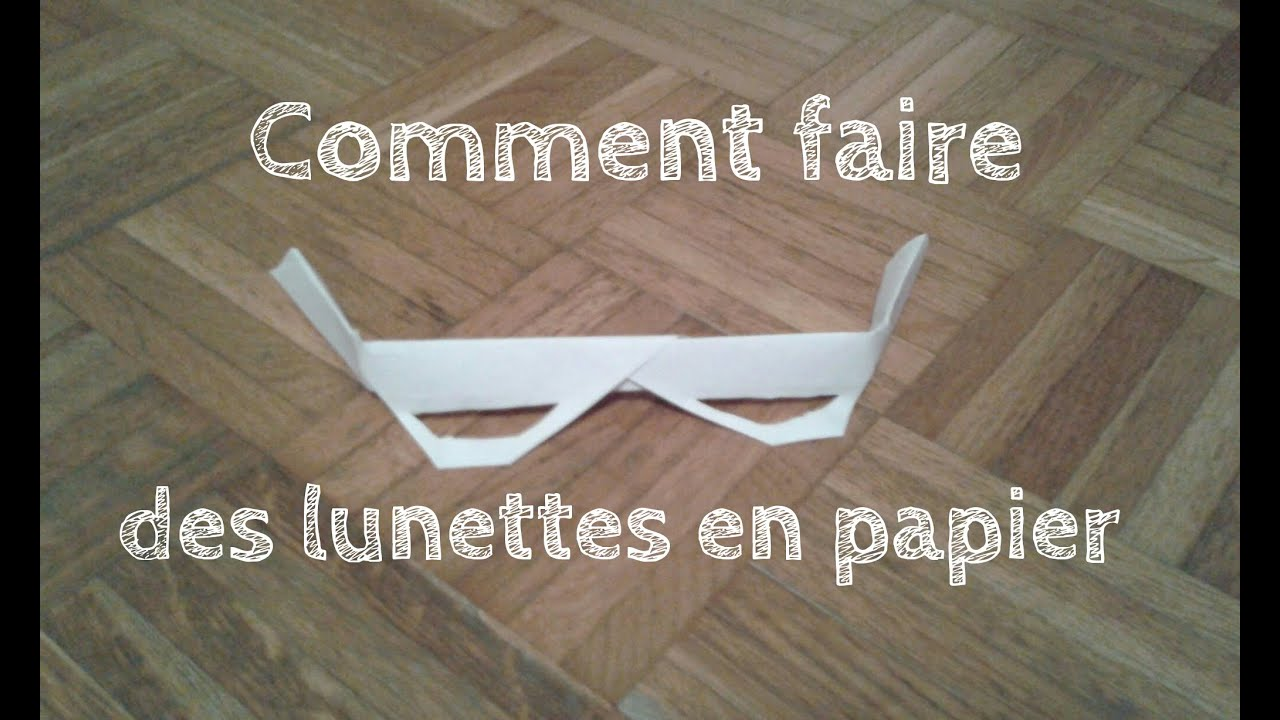 comment faire des lunettes en papier youtube. Black Bedroom Furniture Sets. Home Design Ideas