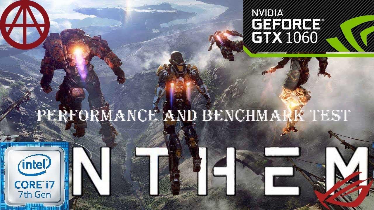 30fa95d4d1d46e Anthem (DEMO)   Performance-test-GTX1060 6GB-cor i7 7700   ROG GL502VM