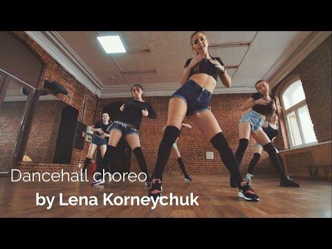 Female dancehall choreography by Lena Korneychuk 2016