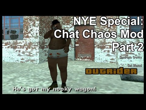 New Years Eve Special: Chat Chaos Mod Part 2