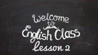 Базовый курс по английской грамматике. Урок 2