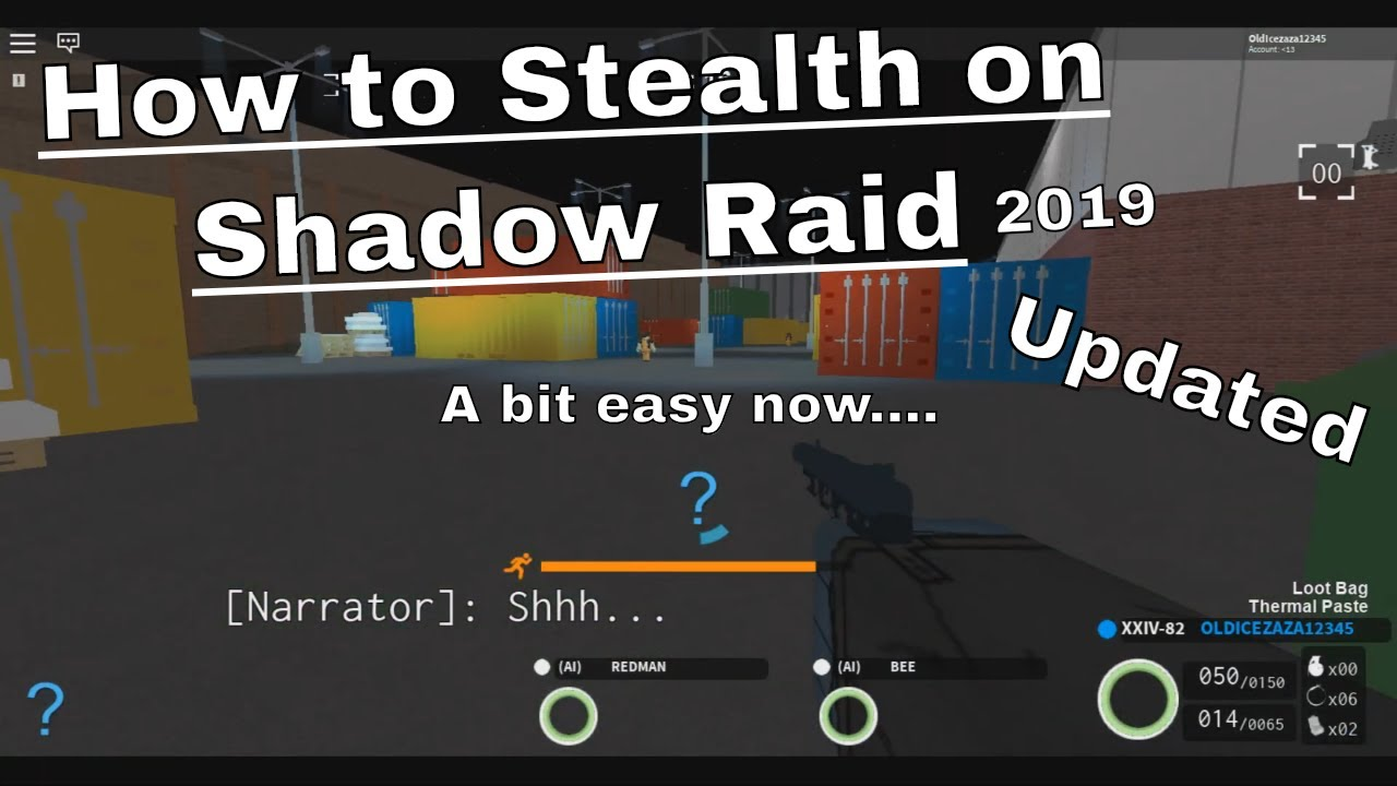 [Roblox]Notoriety - How to Stealth on shadow raid(Update)