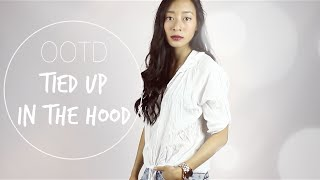 OOTD | Tied up in the Hood - sarahhtranTV