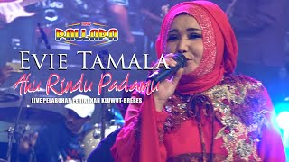 Download AKU RINDU - EVI TAMALA NEW PALLAPA LIVE BREBES