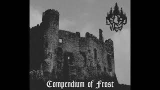 Deorc Weg - Compendium of Frost (2018) (Old-School Dungeon Synth, Dark Ambient)