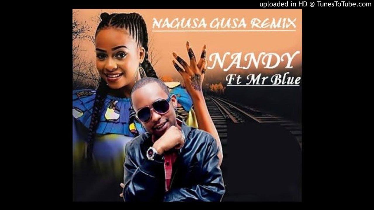 Download Nandy-Ft-Mr-Blue-Nagusa-Gusa-Remix