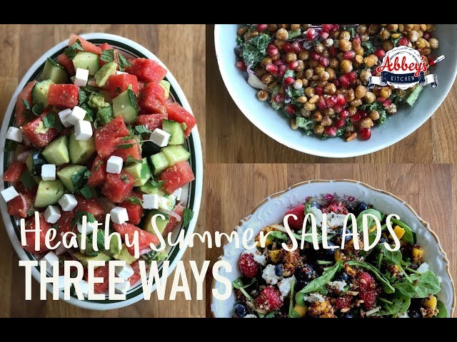 THREE Healthy Summer SALAD Recipes