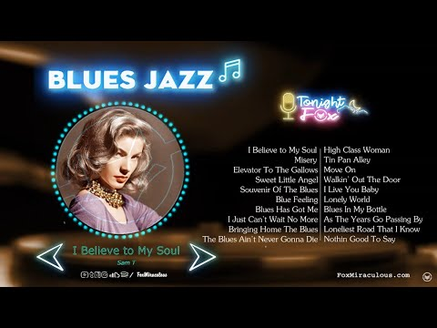 Relaxing Jazz Blues Music  | Greatest Jazz Blues Songs Of All Time | Best Jazz Blues Songs Playlist