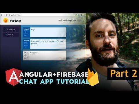 Angular Firebase Chat Tutorial - Part 2