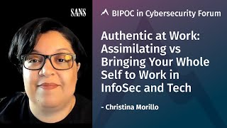 Authentic at Work: Bringing Your Whole Self to Work in Infosec & Tech | Christina Morillo